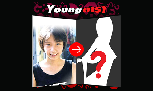 """Young ดารา"""