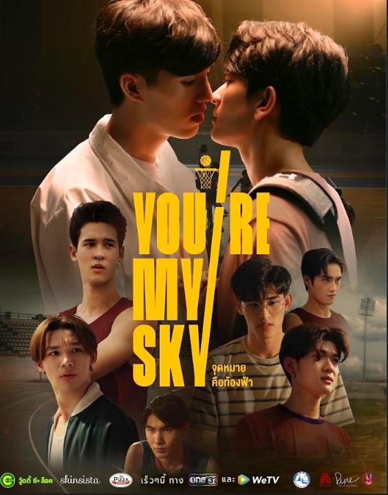 จุดหมายคือท้องฟ้า You're My Sky